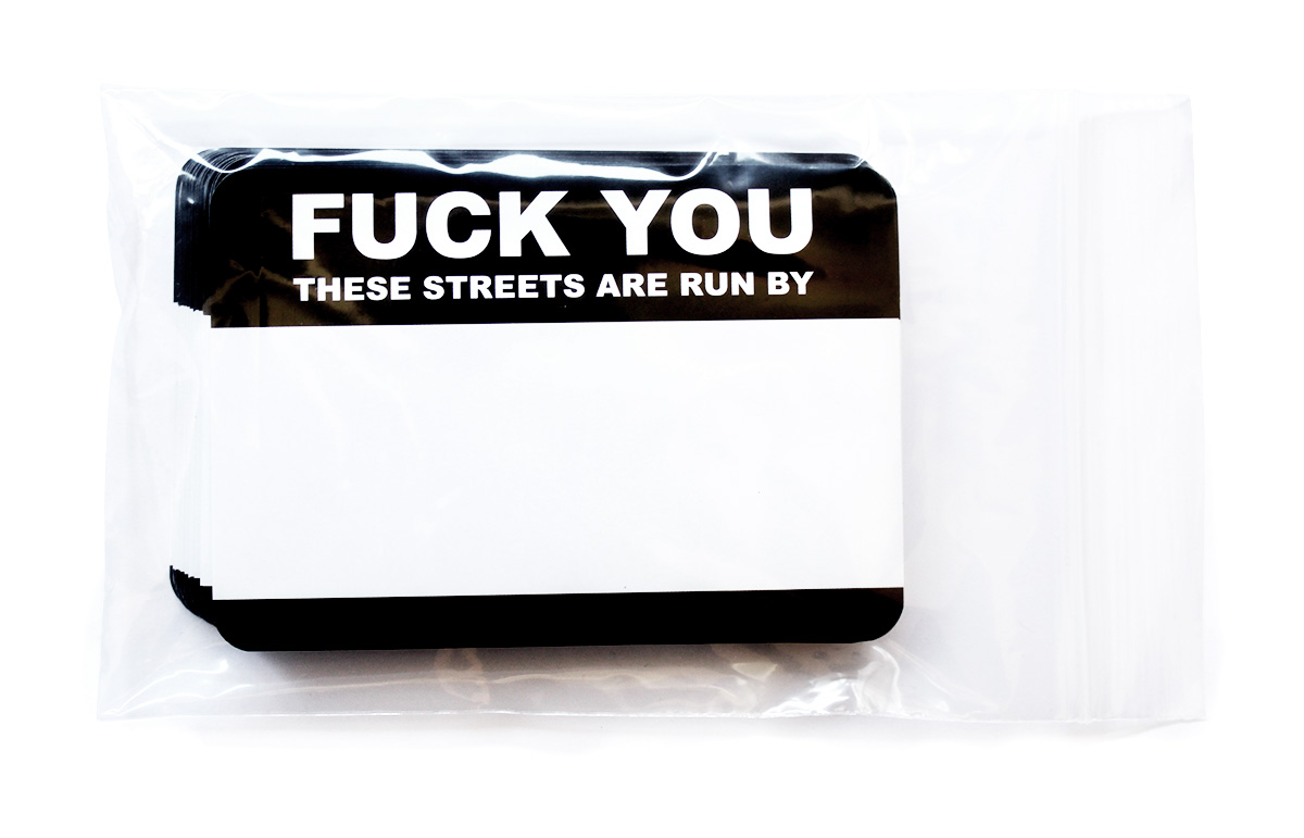 """Fuck You - These Streets Are Run By"" Stickers [click for large picture]"